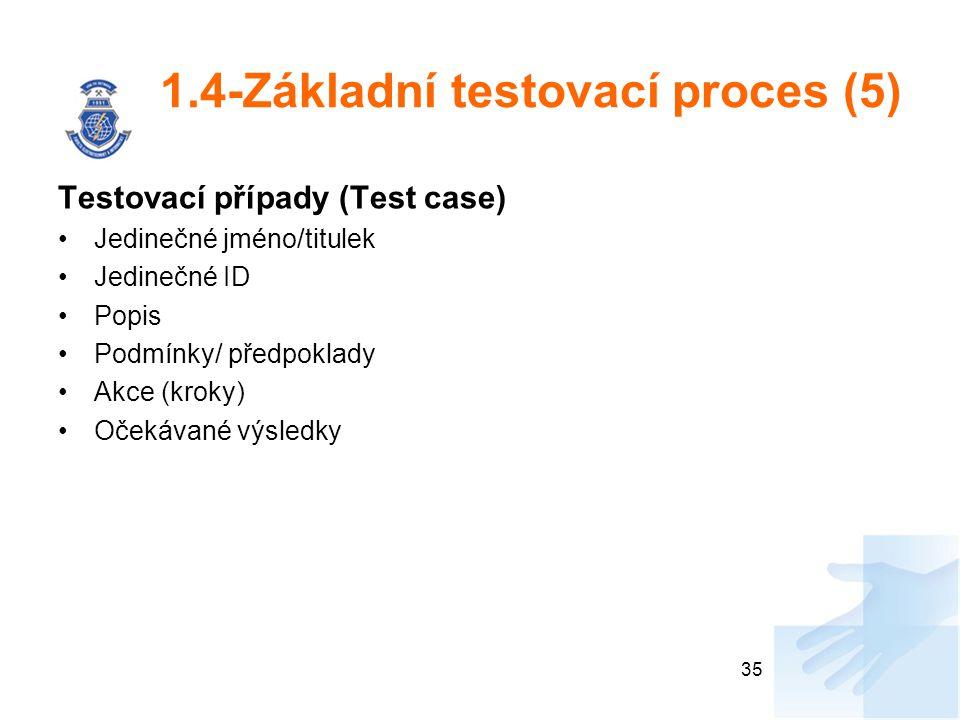 1.4-Základní testovací proces (5)