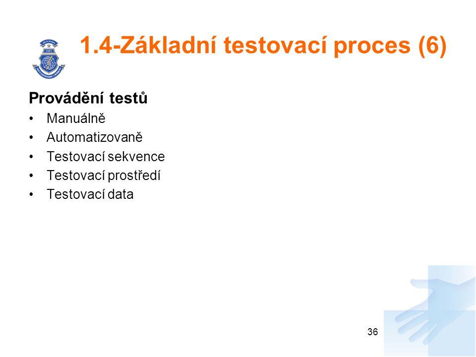 1.4-Základní testovací proces (6)