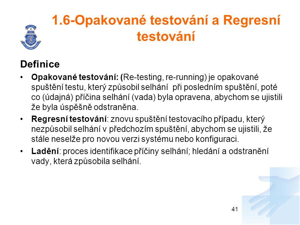 1.6-Opakované testování a Regresní testování