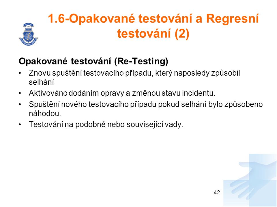 1.6-Opakované testování a Regresní testování (2)