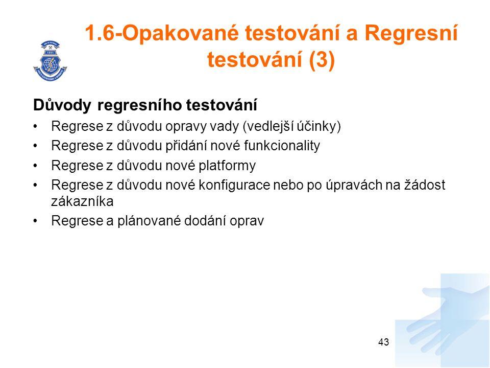 1.6-Opakované testování a Regresní testování (3)