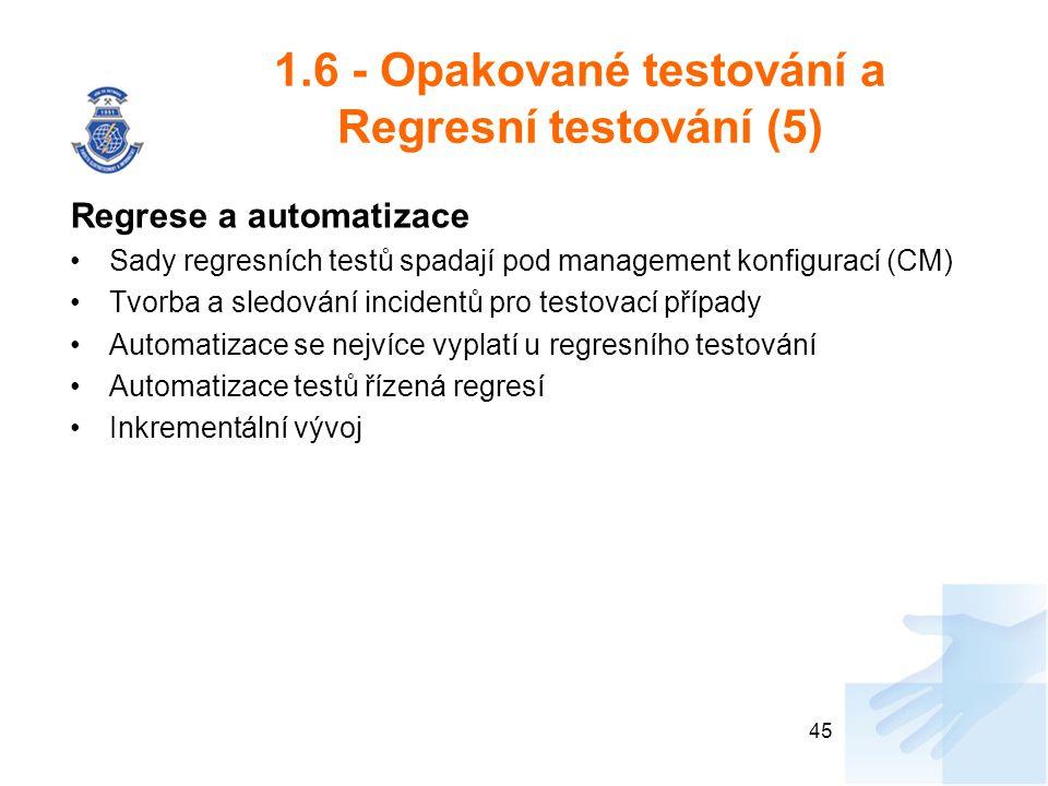 1.6 - Opakované testování a Regresní testování (5)