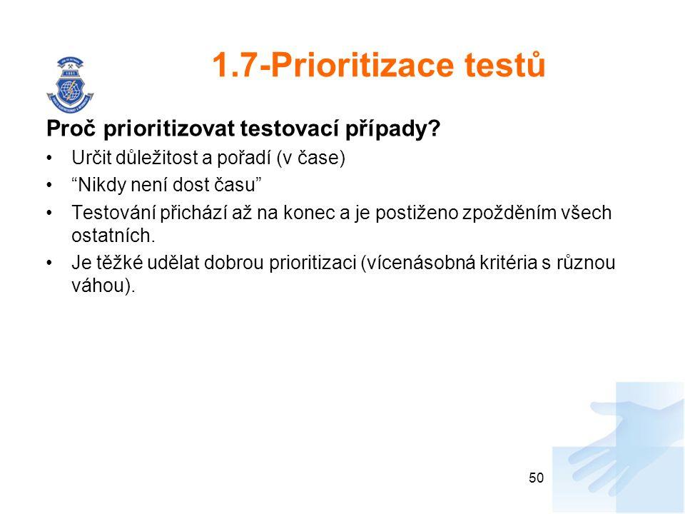 1.7-Prioritizace testů Proč prioritizovat testovací případy