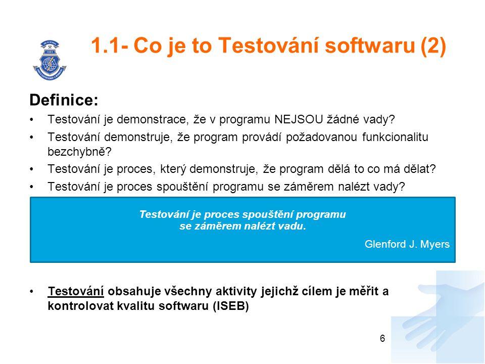 1.1- Co je to Testování softwaru (2)