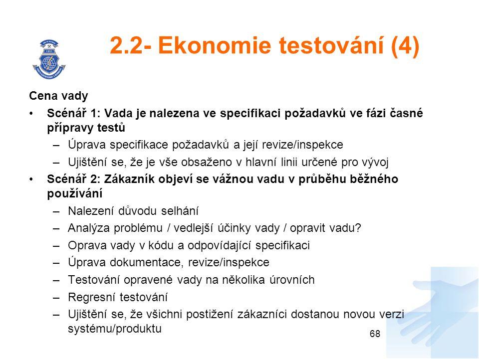 2.2- Ekonomie testování (4)