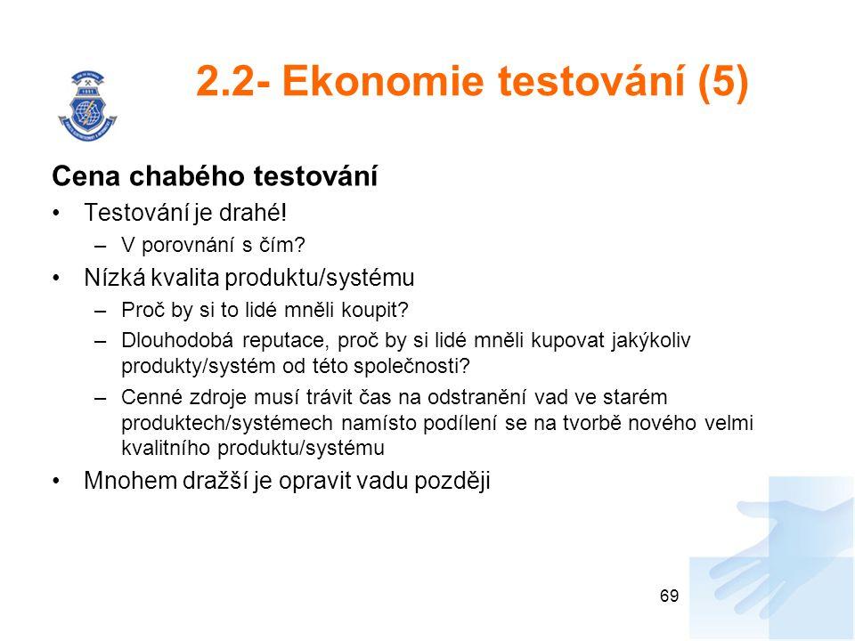 2.2- Ekonomie testování (5)