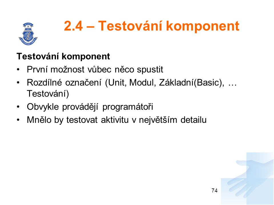 2.4 – Testování komponent Testování komponent