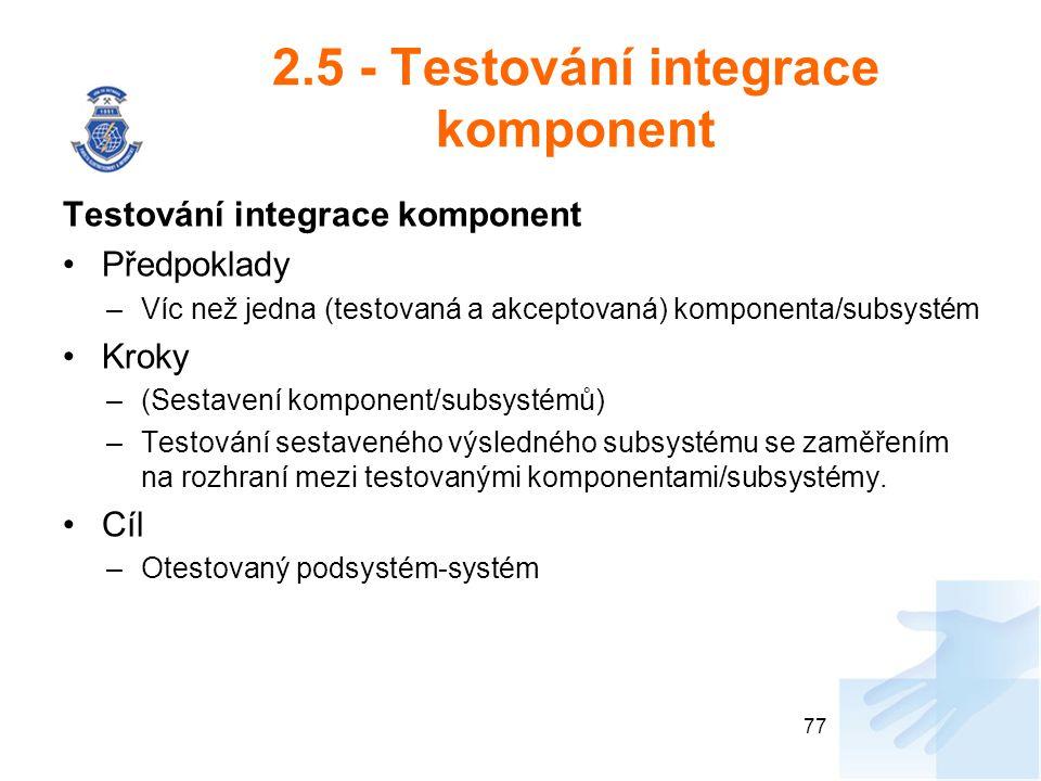 2.5 - Testování integrace komponent