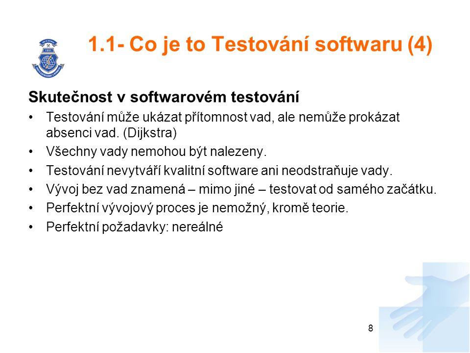 1.1- Co je to Testování softwaru (4)
