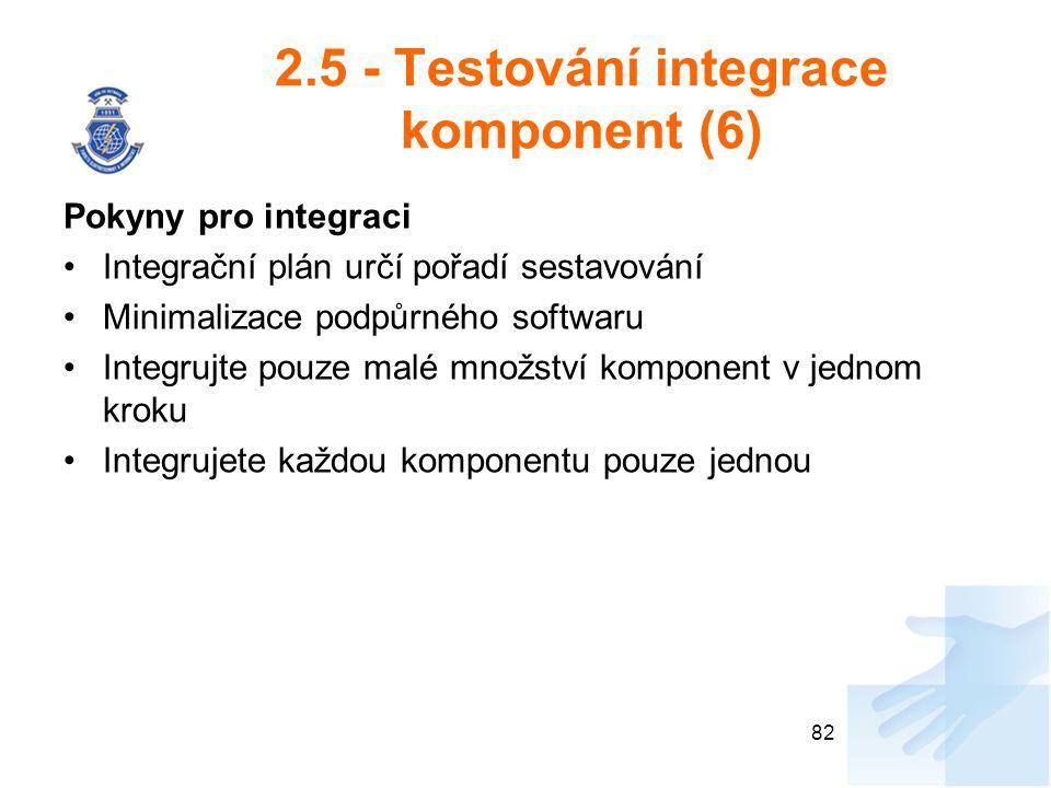 2.5 - Testování integrace komponent (6)