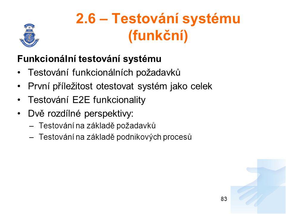 2.6 – Testování systému (funkční)