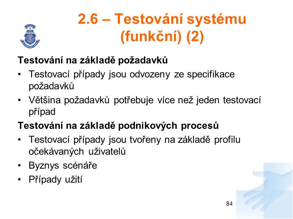 2.6 – Testování systému (funkční) (2)