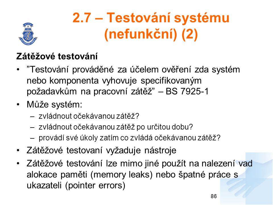 2.7 – Testování systému (nefunkční) (2)