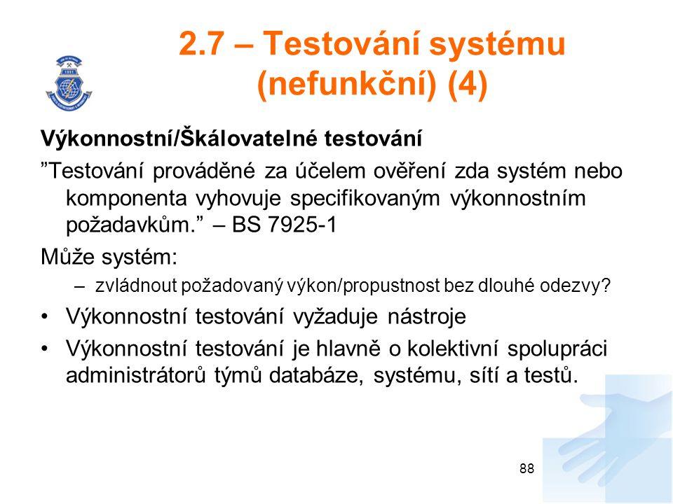 2.7 – Testování systému (nefunkční) (4)