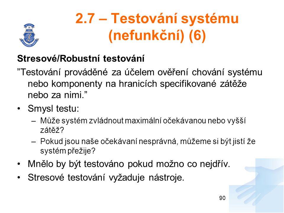 2.7 – Testování systému (nefunkční) (6)