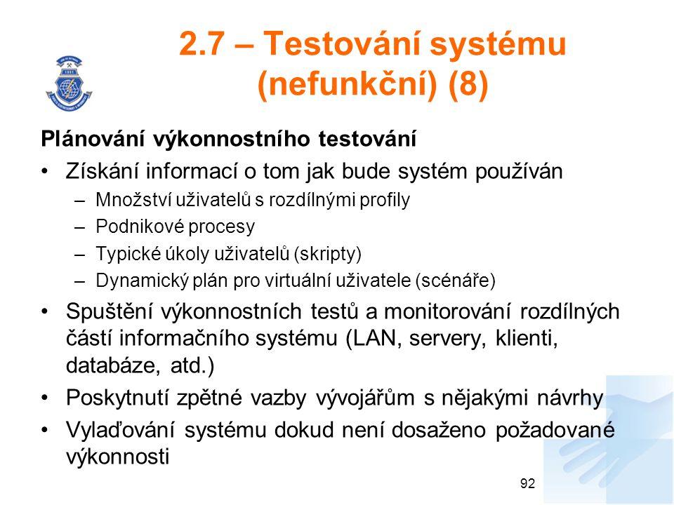 2.7 – Testování systému (nefunkční) (8)