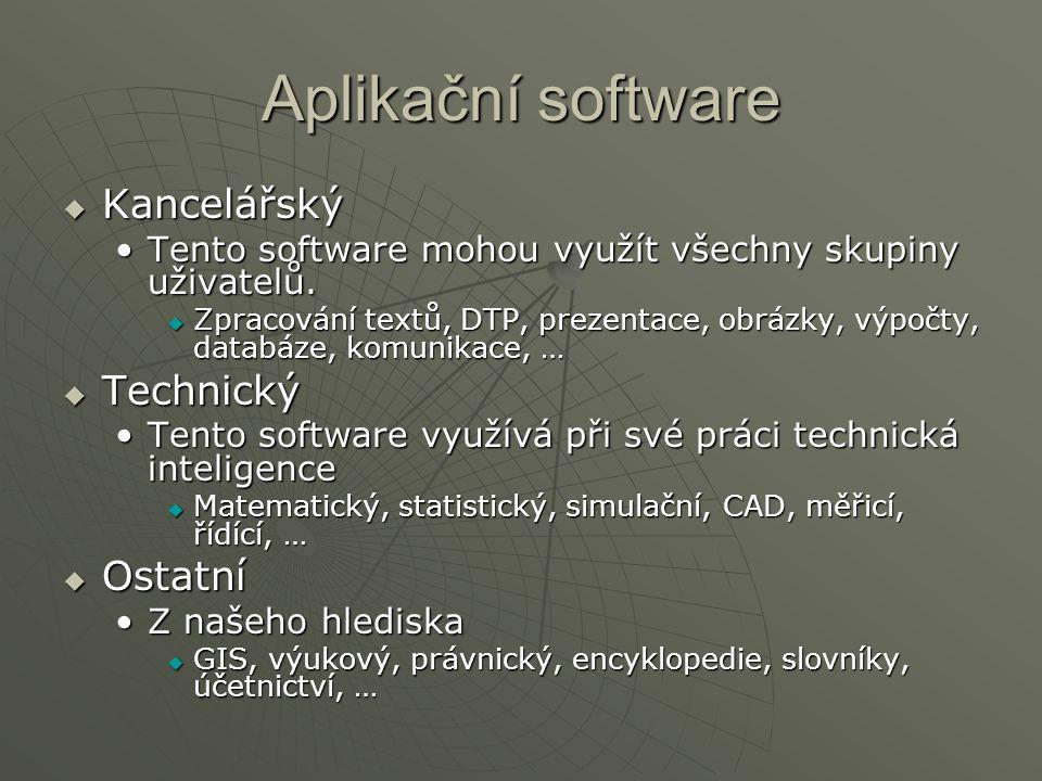 Aplikační software Kancelářský Technický Ostatní