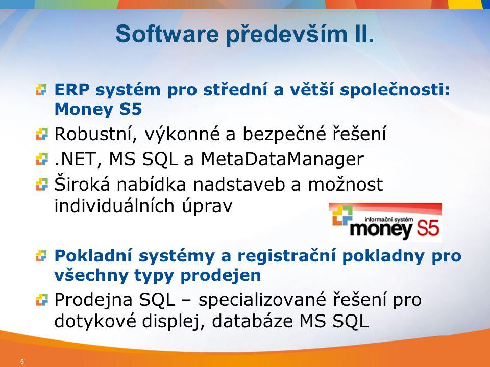Software především II. Robustní, výkonné a bezpečné řešení