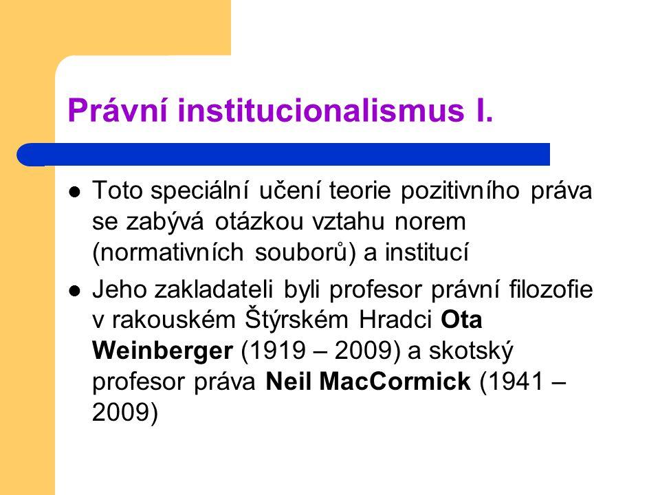 Právní institucionalismus I.