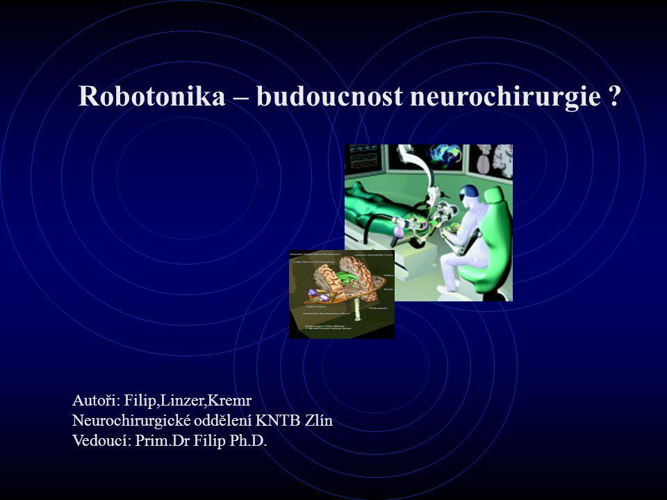 Robotonika – budoucnost neurochirurgie