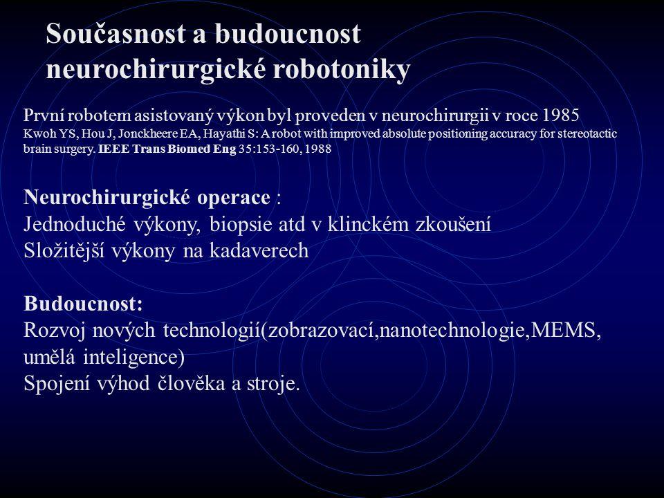 Současnost a budoucnost neurochirurgické robotoniky