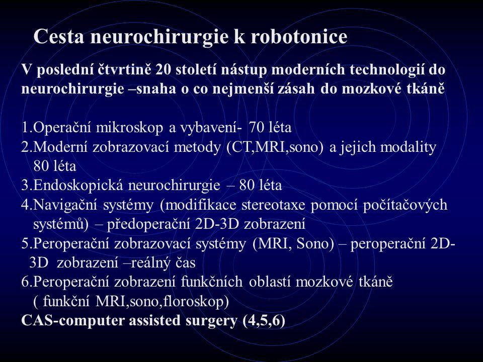 Cesta neurochirurgie k robotonice