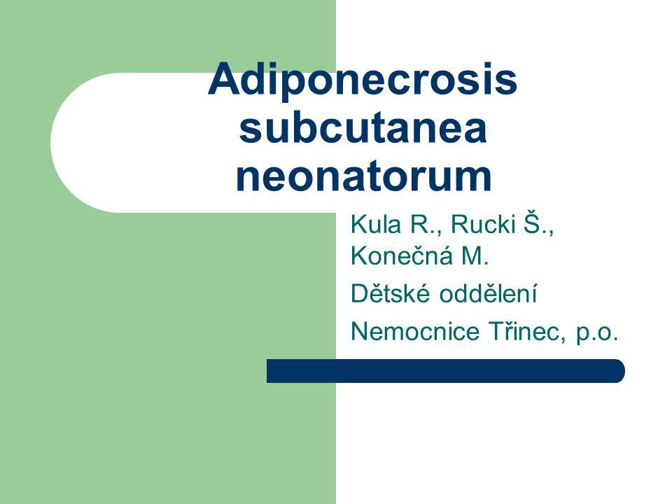 Adiponecrosis subcutanea neonatorum
