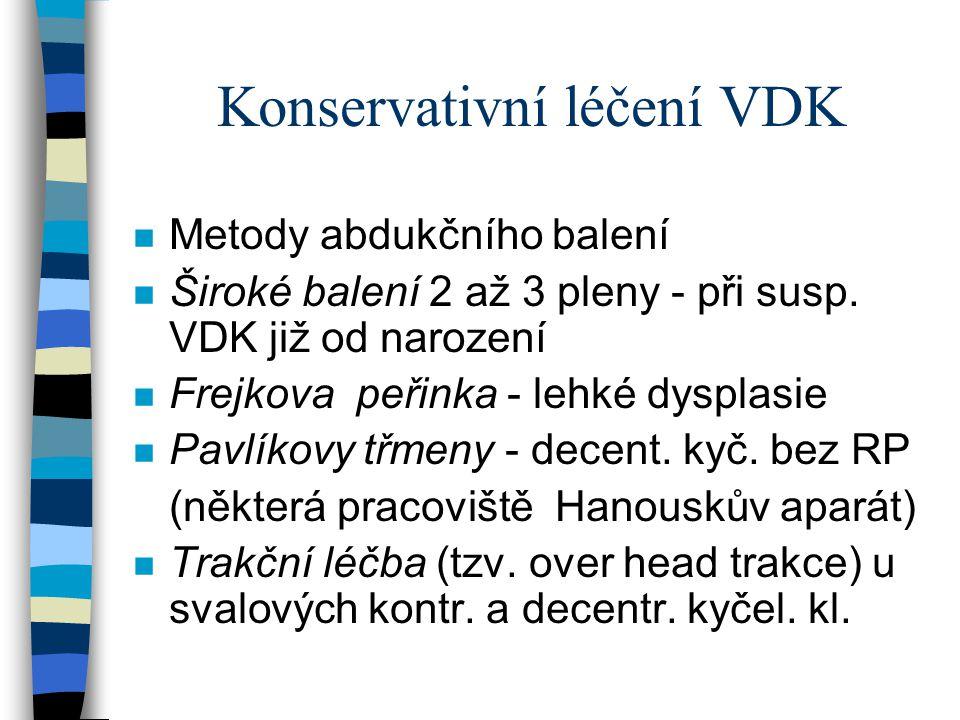 Konservativní léčení VDK