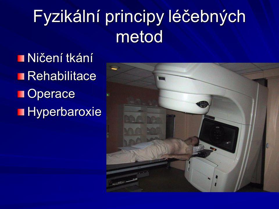 Fyzikální principy léčebných metod