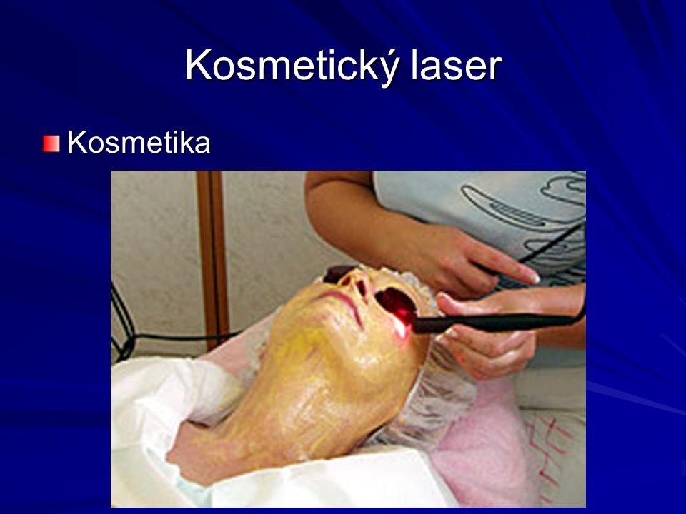 Kosmetický laser Kosmetika