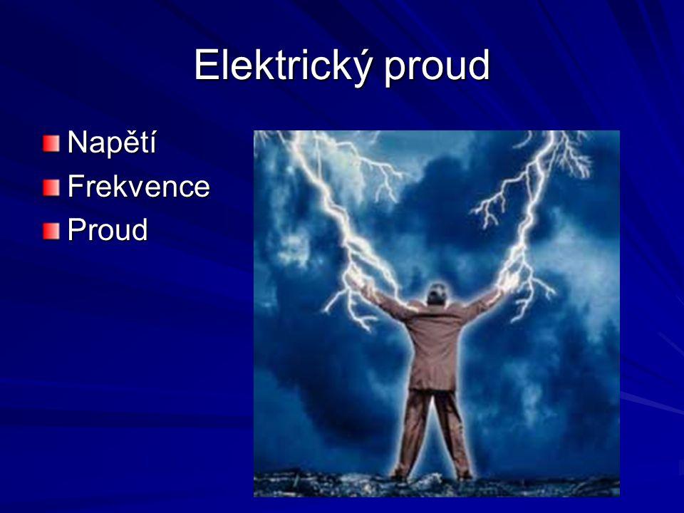 Elektrický proud Napětí Frekvence Proud