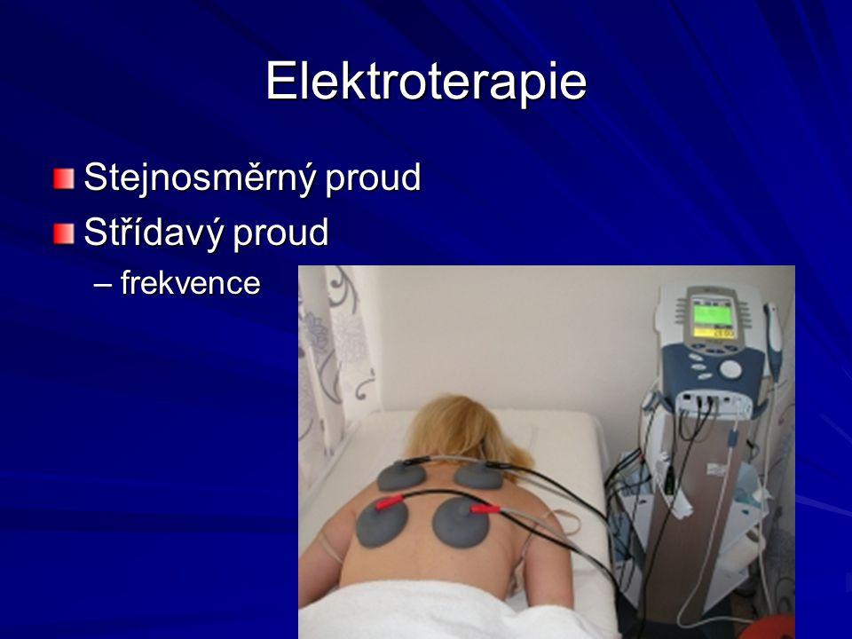 Elektroterapie Stejnosměrný proud Střídavý proud frekvence