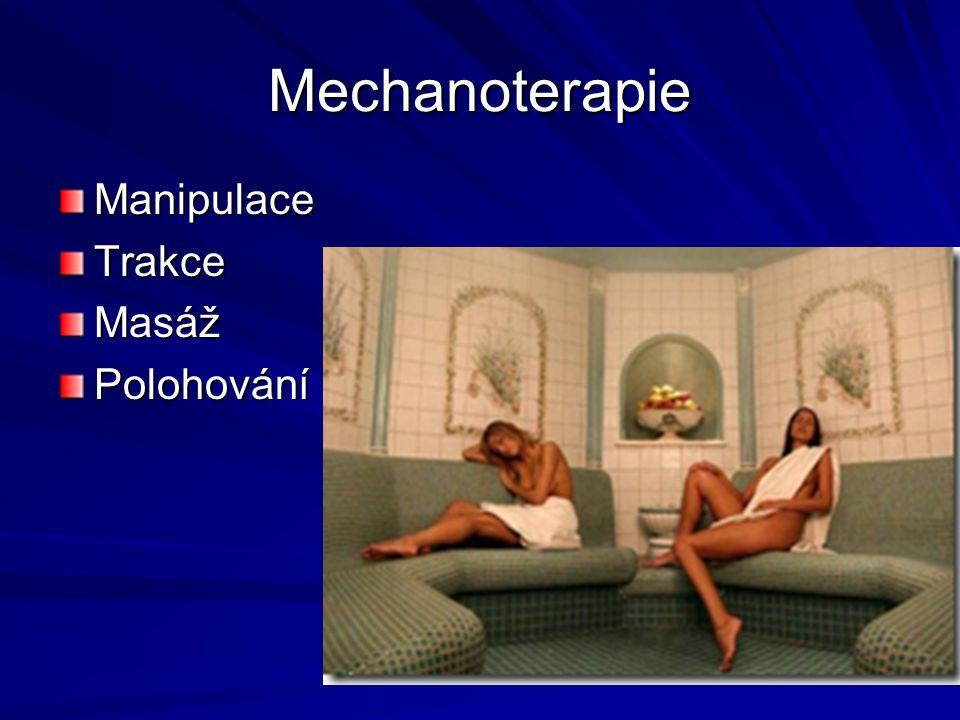 Mechanoterapie Manipulace Trakce Masáž Polohování