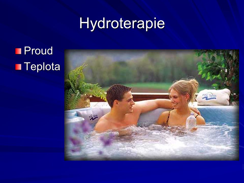 Hydroterapie Proud Teplota