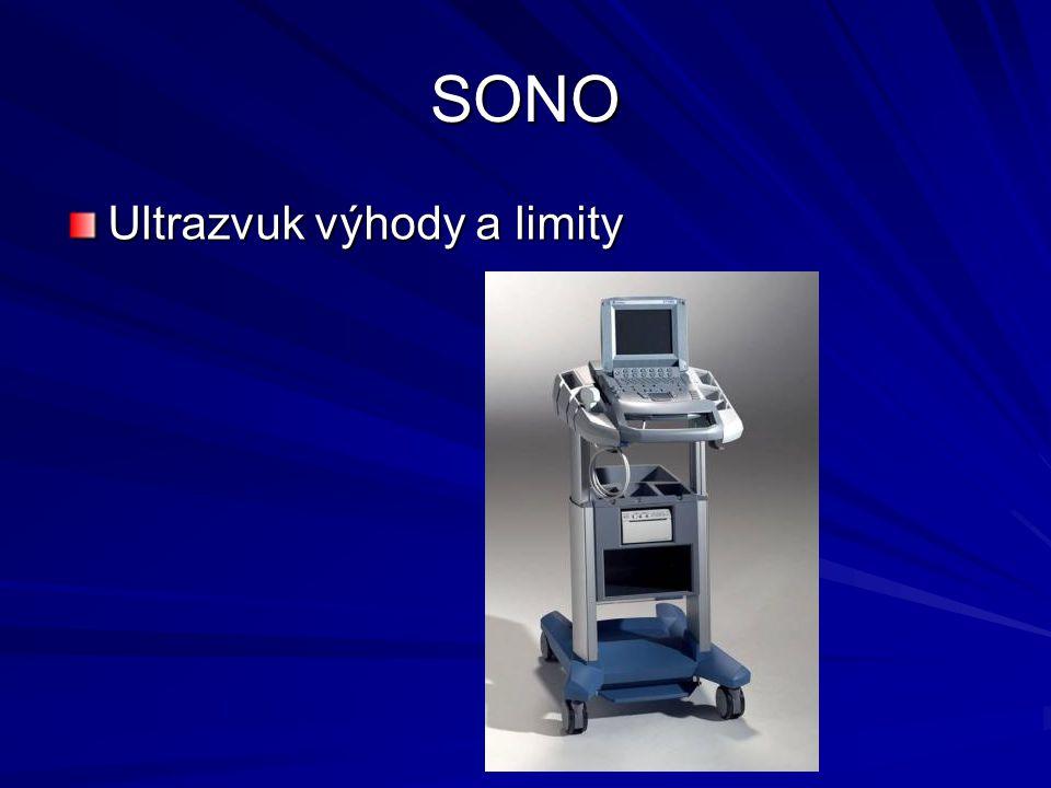 SONO Ultrazvuk výhody a limity