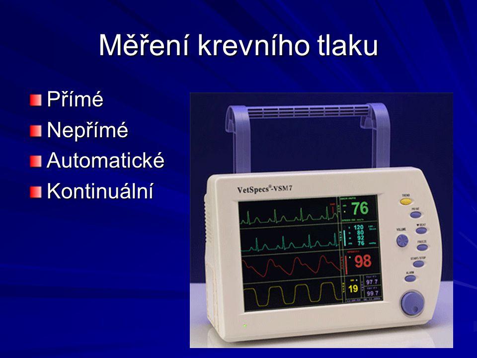 Měření krevního tlaku Přímé Nepřímé Automatické Kontinuální