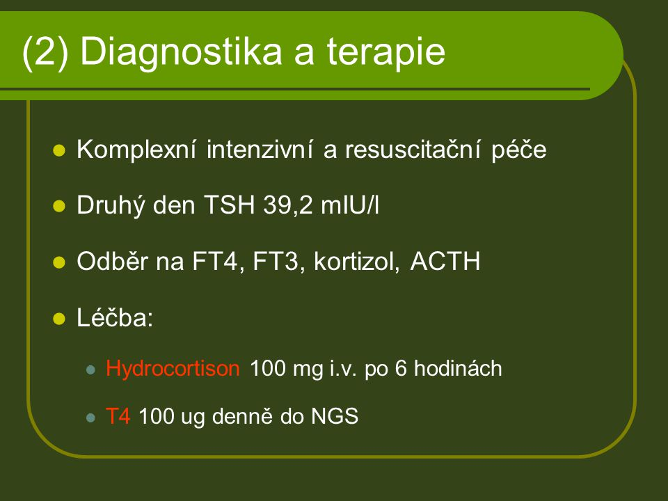(2) Diagnostika a terapie