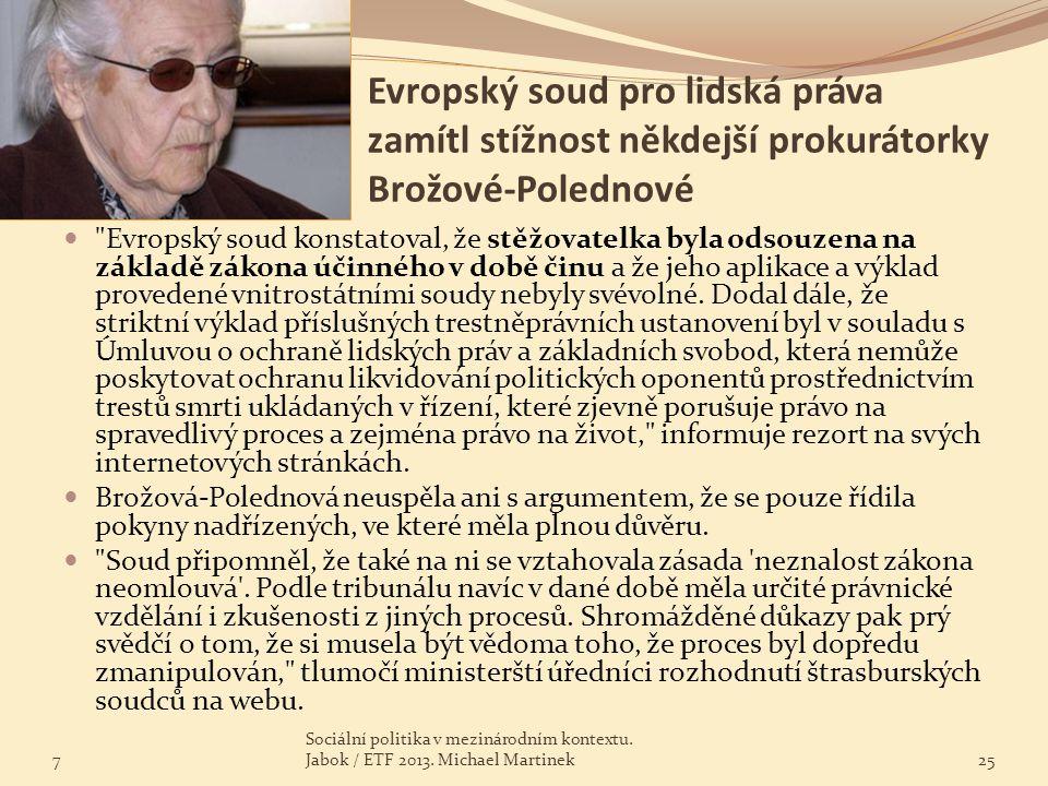 Evropský soud pro lidská práva zamítl stížnost někdejší prokurátorky Brožové-Polednové