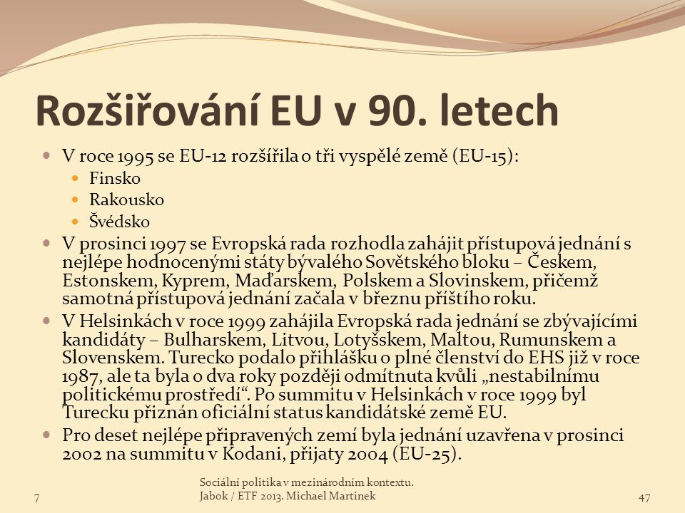 Rozšiřování EU v 90. letech
