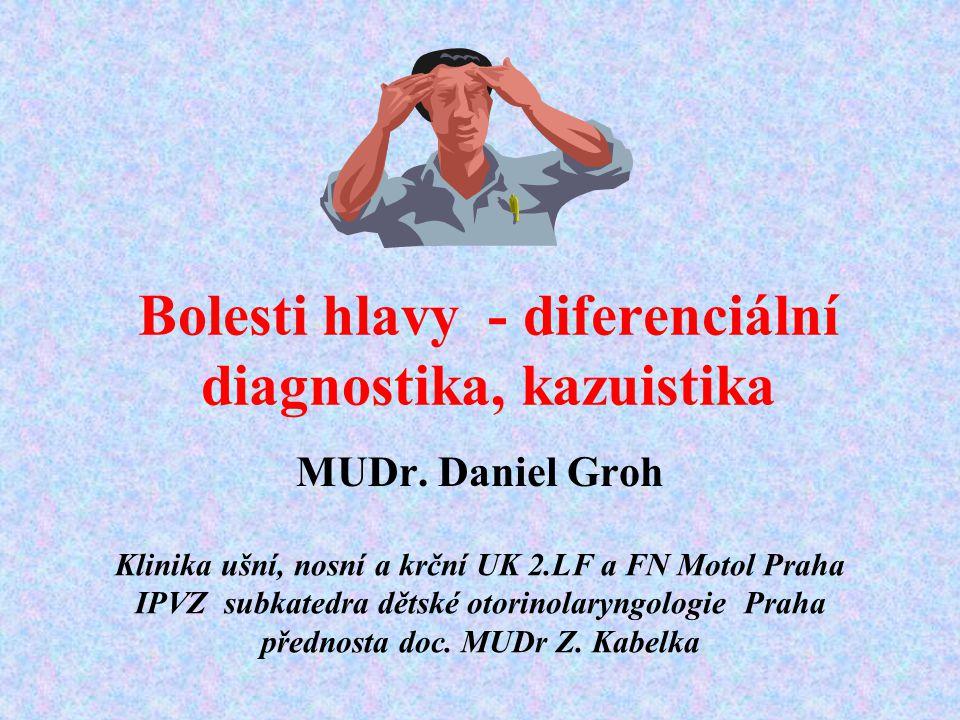 Bolesti hlavy - diferenciální diagnostika, kazuistika