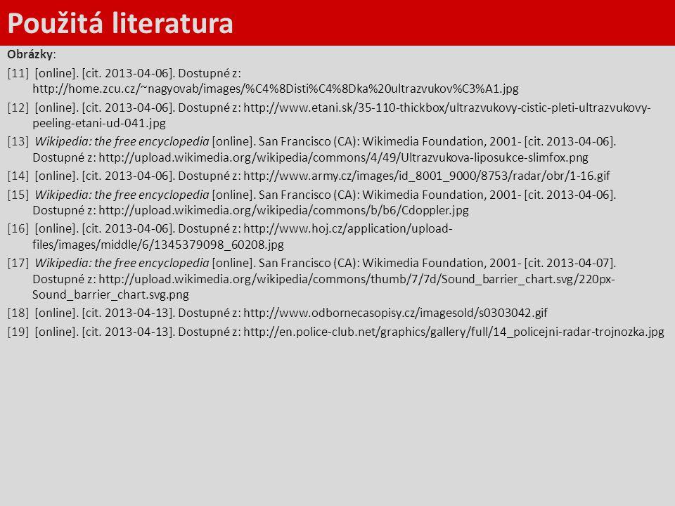 Použitá literatura Obrázky: