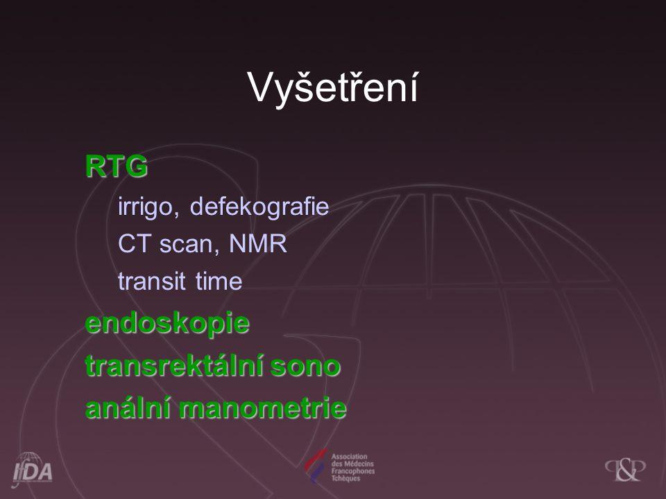 Vyšetření RTG endoskopie transrektální sono anální manometrie
