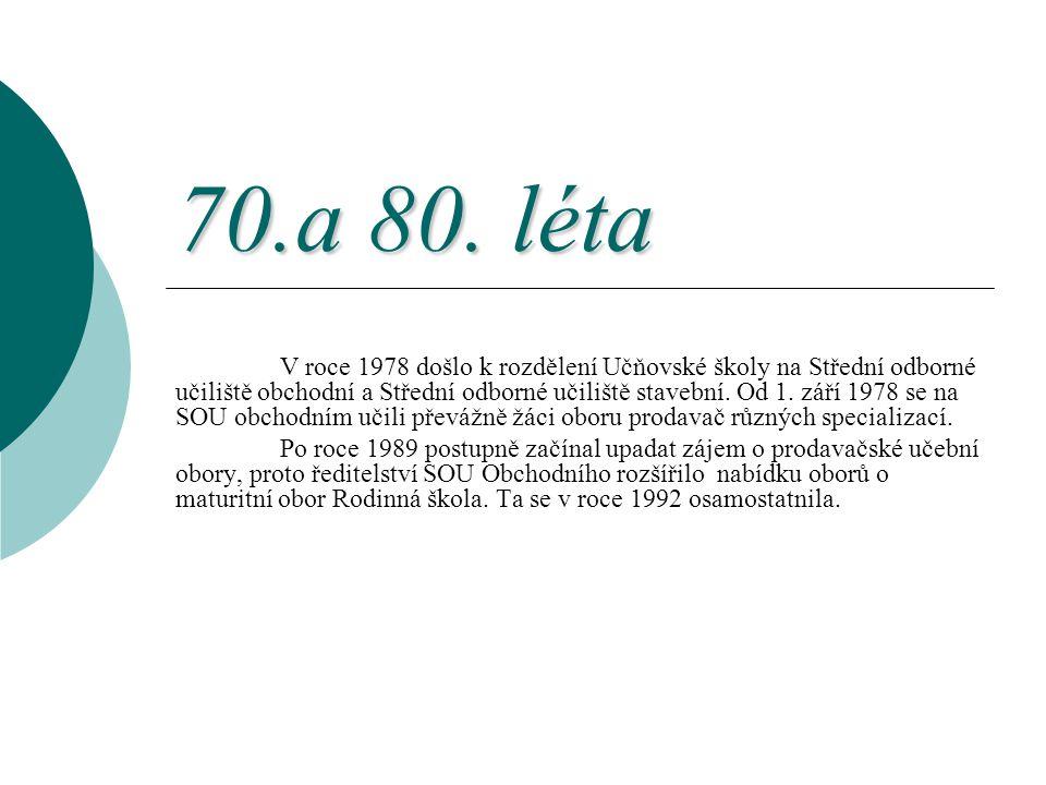 70.a 80. léta