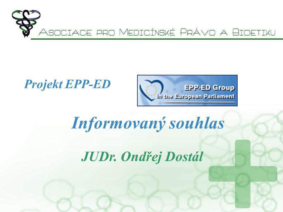 Projekt EPP-ED Informovaný souhlas