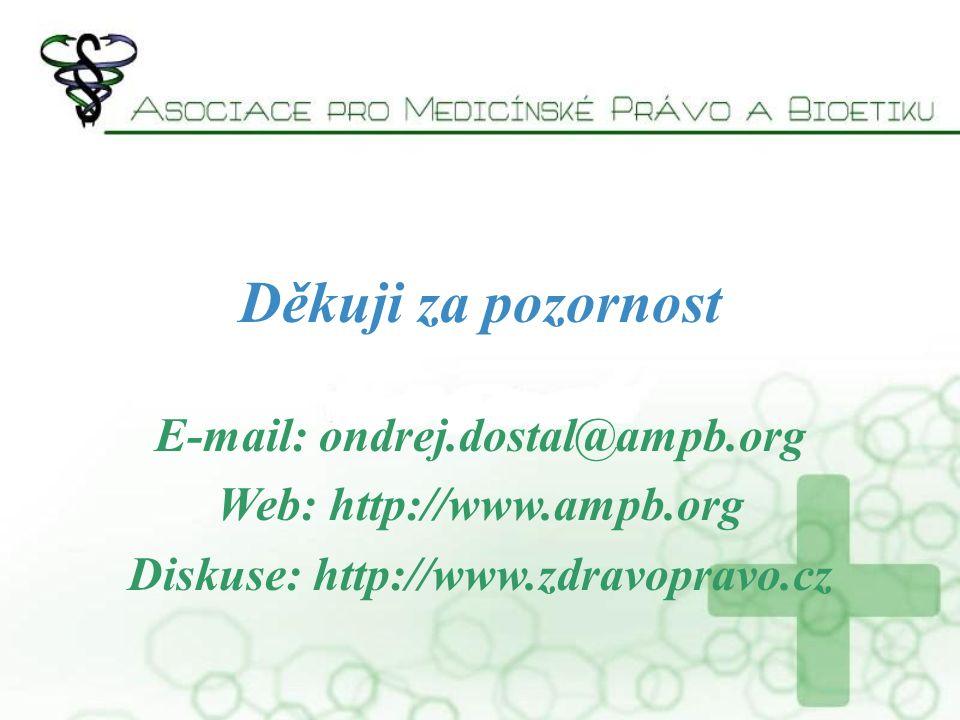 Děkuji za pozornost E-mail: ondrej.dostal@ampb.org