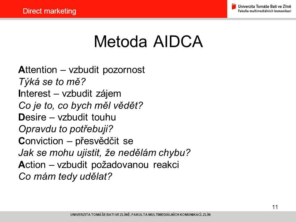 Metoda AIDCA Attention – vzbudit pozornost Týká se to mě