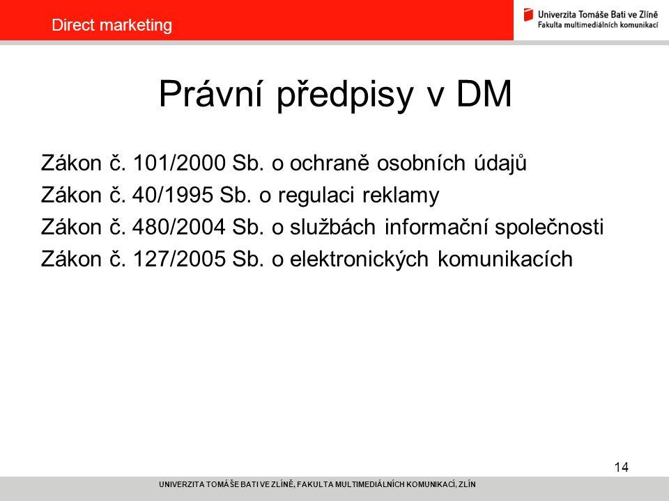 Právní předpisy v DM Zákon č. 101/2000 Sb. o ochraně osobních údajů