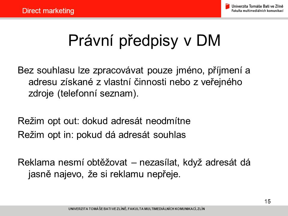 Direct marketing Právní předpisy v DM.