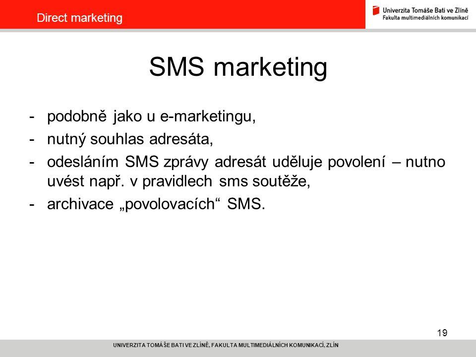 SMS marketing podobně jako u e-marketingu, nutný souhlas adresáta,