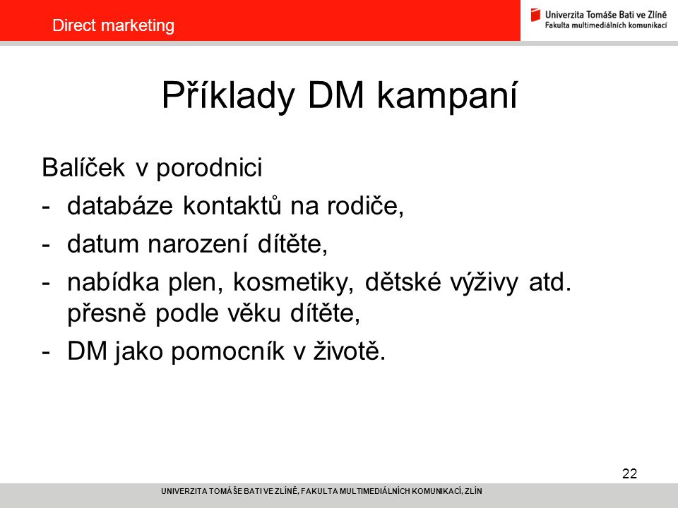 Příklady DM kampaní Balíček v porodnici databáze kontaktů na rodiče,